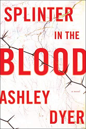 Download Splinter in the Blood: A Novel pdf