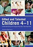 Gifted and Talented Children 4-11, Christine MacIntyre, 0415464927