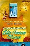 The Picador Book of Latin American Stories, Julio Ortega, 0330339540