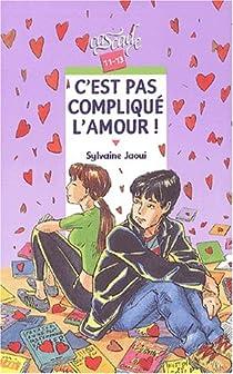 C'est pas compliqué l'amour ! par Jaoui
