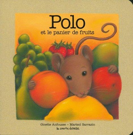 (Polo Et LA Panier De Fruits (Polo Baby Board Books, 2) (French)