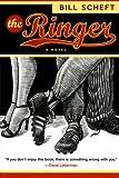 The Ringer: A Novel