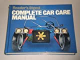 Complete Car Care Manual, Reader's Digest Editors, 0895770881