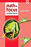 Math in Focus, Grade 2 Assessments (Singapore Math)