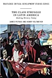 img - for The Class Struggle in Latin America (Routledge Critical Development Studies) book / textbook / text book
