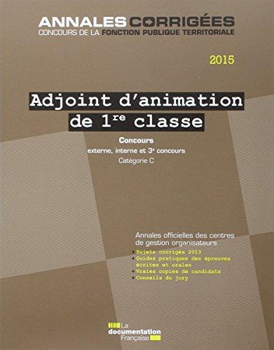 T l charger adjoint d 39 animation de 1re classe 2015 concours externe interne et 3e concours - Grille indiciaire adjoint d animation 2eme classe ...