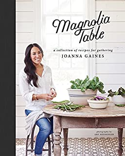 Book Cover: Magnolia Table: A Collection of Recipes for Gathering
