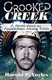Crooked Creek: A Novel about an Appalachian Mining Town