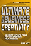 The Ultimate Book of Business Creativity, Ros Jay, 1841120669