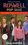 Roswell Pop Quiz, Paul Ruditis, 0743411994