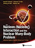 img - for The Nucleon-Nucleon Interaction And The Nuclear Many-Body Problem, Selected Papers Of Gerald E Brown And T T S Kuo book / textbook / text book