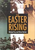 Easter Rising, Brian Barton and Michael A. Foy, 0750926163