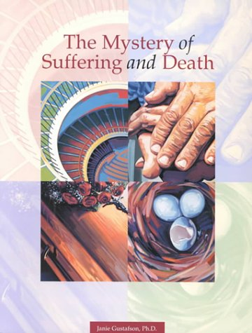 Mystery of Suffering and Death