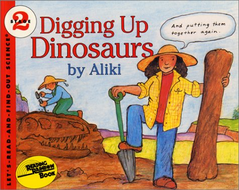 Digging Up Dinosaurs Book and Tape (Let's-Read-and-Find-Out Science 2)