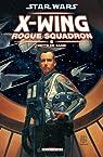 Star Wars X-Wing Rogue Squadron, Tome 9 : Dette de sang par Stackpole