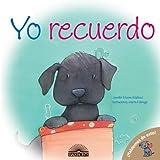 Yo recuerdo (Hablemos de Esto!) / I Remember (Let's Talk About It) (Spanish Edition)