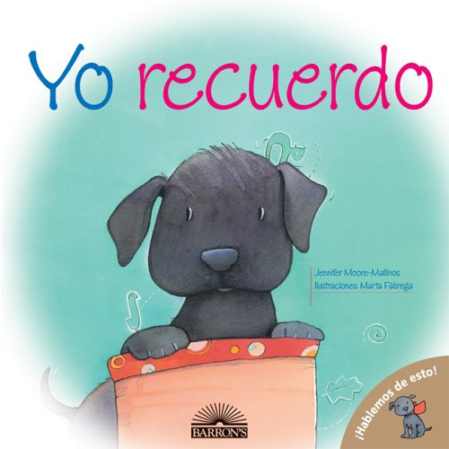 Yo recuerdo (Hablemos de Esto!) / I Remember (Let's Talk About It) (Spanish Edition) by Brand: Barron's Educational Series