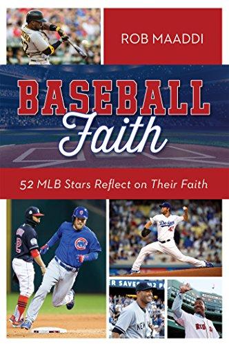 Baseball Faith: 52 MLB Stars Reflect on Their Faith