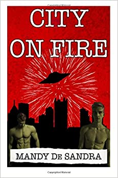 City On Fire: A Novelette