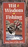 Wit and Wisdom of Fishing, Consumer Guide Editors, 0451194276
