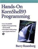 Hands-On KornShell93 Programming, Barry J. Rosenberg, 020131018X