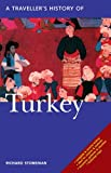 img - for A Traveller's History of Turkey (Traveller's Histories Series) [Paperback] [2009] (Author) Richard Stoneman book / textbook / text book