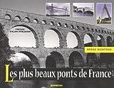 Les plus beaux ponts de France by