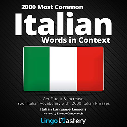 Pdf Travel 2000 Most Common Italian Words in Context: Get Fluent & Increase Your Italian Vocabulary with 2000 Italian Phrases, Italian Language Lessons