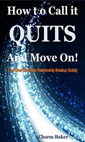 243ae5606b7b How to Call it Quits and Move On (The Smart Self-help Relationship ...