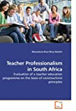 Teacher Professionalism in South Afric, Maseabata Rose Mary Molefe, 3639221036