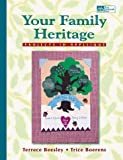 Your Family Heritage, Terrece Beesley and Trice Boerens, 1564773086