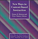 New Ways in Content-Based Instruction, , 0939791676
