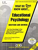What Do You Know about Educational Psychology?, Jack Rudman, 0837370493