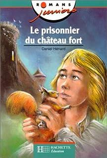 Le prisonnier du château fort