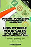 Internet Marketing for Plumbing and HVAC Companies, Joshua Nelson, 1502548747