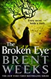 The Broken Eye, Brent Weeks, 0316079928