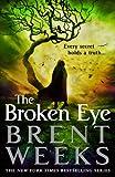"""""""The Broken Eye (Lightbringer)"""" av Brent Weeks"""