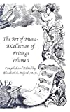 The Art of Music - A Collection of Writings, Elizabeth C. Axford, 0967332583