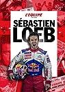 L'équipe raconte Sébastien Loeb par L'Équipe