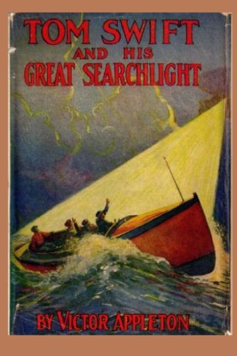 Download Tom Swift and his Great Searchlight (Volume 15) pdf epub