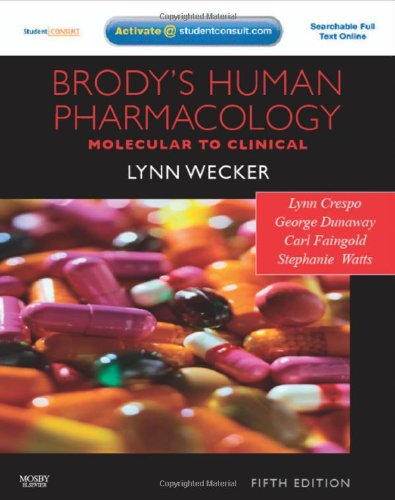 Brody's Human Pharmacology: With STUDENT CONSULT Online...