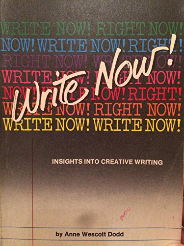 Write Now! Insights Into Creative Writing