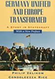 img - for Germany Unified and Europe Transformed: Study in Statecraft by Philip Zelikow (1997-04-01) book / textbook / text book