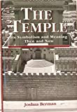 img - for The Temple Its Symbolism & Meaning book / textbook / text book