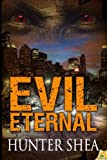 Evil Eternal, Hunter Shea, 1609289196