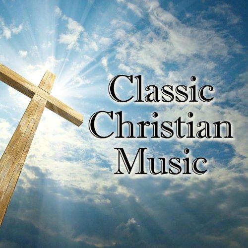 Classic Christian Music
