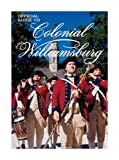 Front cover for the book Official Guide to Colonial Williamsburg by Michael Olmert