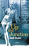 Up the Junction by Nell Dunn front cover