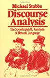 img - for Discourse Analysis: The Sociolinguistic Analysis of Natural Language (Language in Society) book / textbook / text book