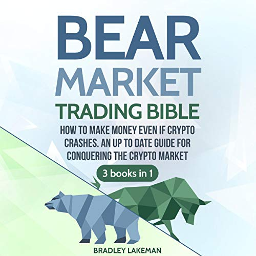 Pdf Money Bear Market Trading Bible: How to Make Money Even if Crypto Crashes. An Up to Date Guide for Conquering the Crypto Market